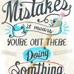 Failure is the Greatest Teacher: Learning From Your Mistakes